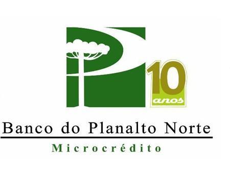 BANCO DO PLANALTO NORTE - MICROCRÉDITO